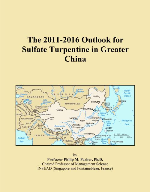 The 2011-2016 Outlook for Sulfate Turpentine in Greater China - Product Image