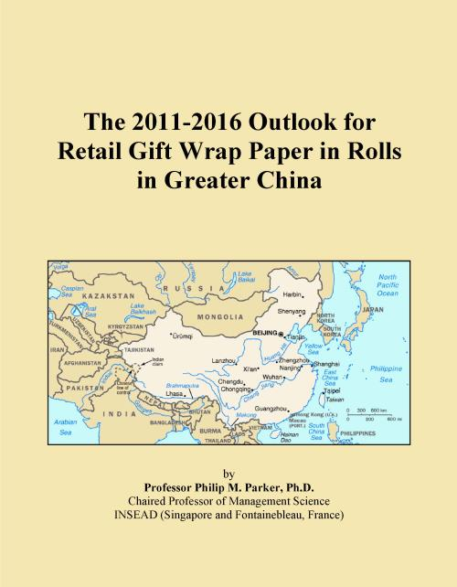 The 2011-2016 Outlook for Retail Gift Wrap Paper in Rolls in Greater China - Product Image
