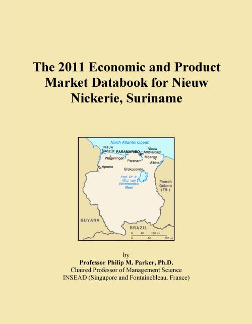 The 2011 Economic and Product Market Databook for Nieuw Nickerie, Suriname - Product Image