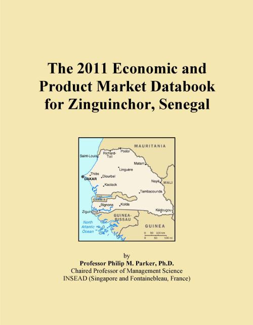 The 2011 Economic and Product Market Databook for Zinguinchor, Senegal - Product Image
