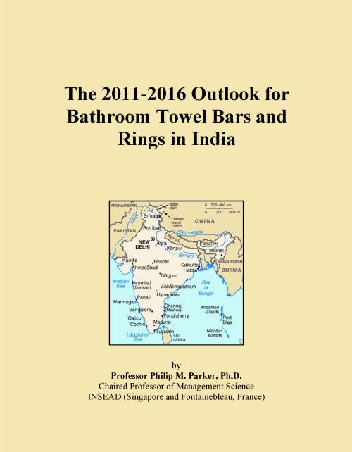 The 2011-2016 Outlook for Bathroom Towel Bars and Rings in India - Product Image