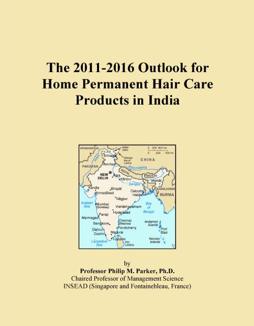 The 2011-2016 Outlook for Home Permanent Hair Care Products in India - Product Image