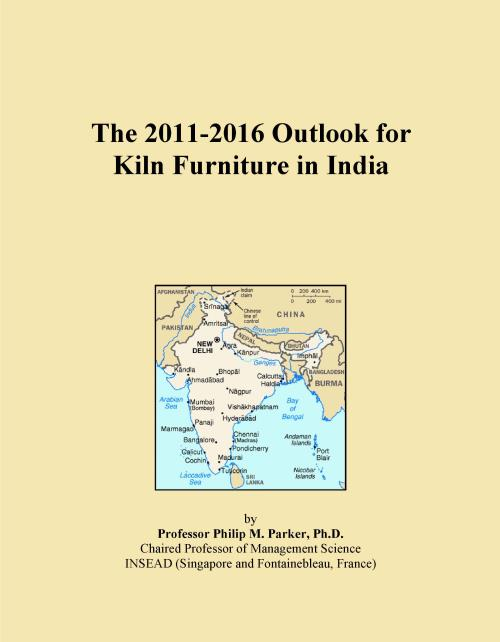 The 2011-2016 Outlook for Kiln Furniture in India - Product Image