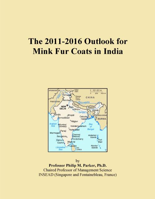 The 2011-2016 Outlook for Mink Fur Coats in India - Product Image