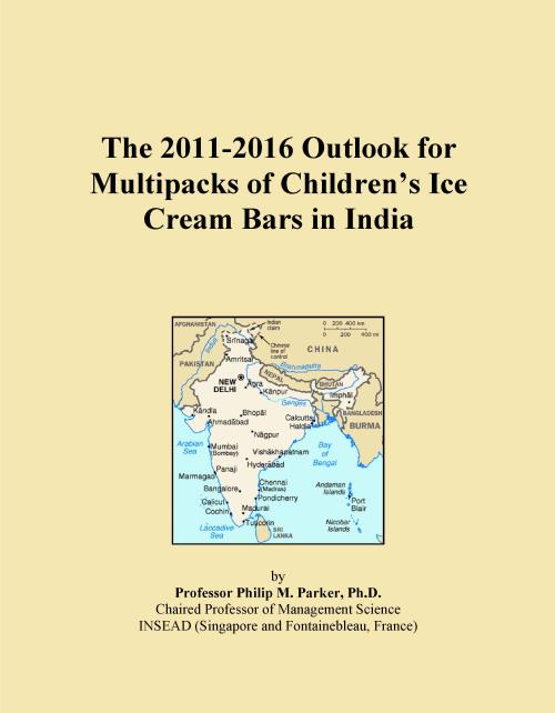 The 2011-2016 Outlook for Multipacks of Children's Ice Cream Bars in India - Product Image