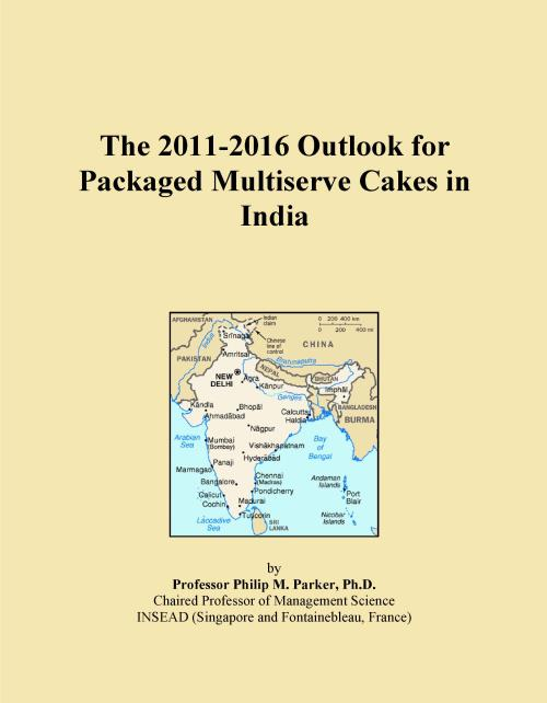 The 2011-2016 Outlook for Packaged Multiserve Cakes in India - Product Image