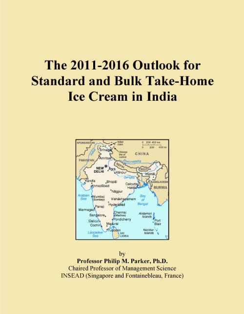 The 2011-2016 Outlook for Standard and Bulk Take-Home Ice Cream in India - Product Image