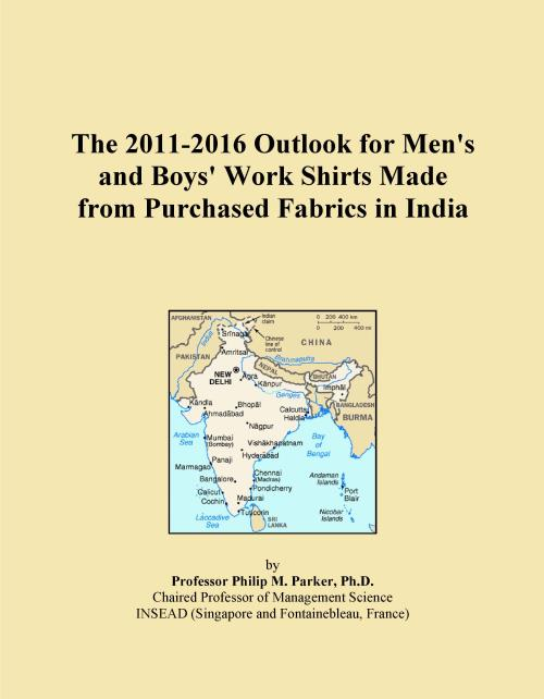 The 2011-2016 Outlook for Men's and Boys' Work Shirts Made from Purchased Fabrics in India - Product Image