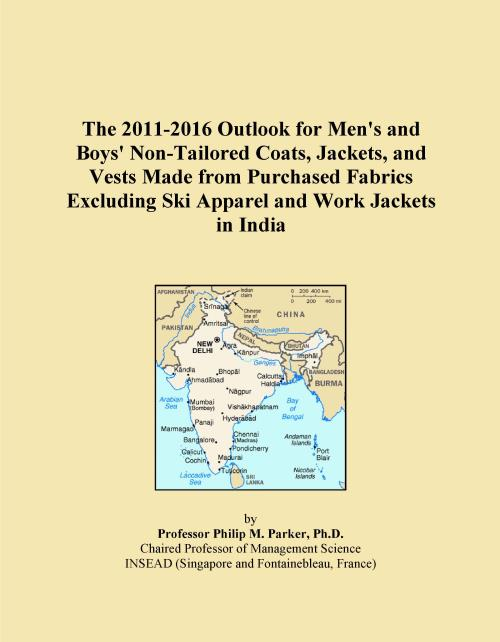 The 2011-2016 Outlook for Men's and Boys' Non-Tailored Coats, Jackets, and Vests Made from Purchased Fabrics Excluding Ski Apparel and Work Jackets in India - Product Image