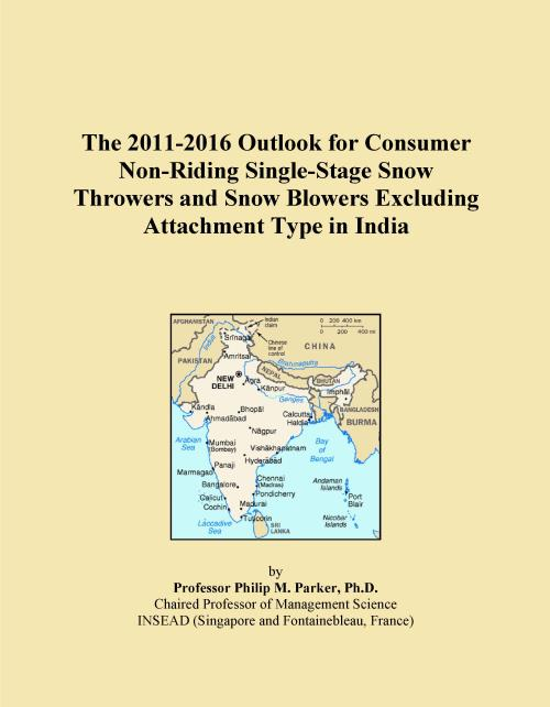 The 2011-2016 Outlook for Consumer Non-Riding Single-Stage Snow Throwers and Snow Blowers Excluding Attachment Type in India - Product Image