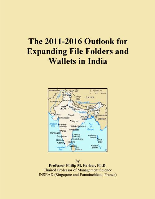 The 2011-2016 Outlook for Expanding File Folders and Wallets in India - Product Image