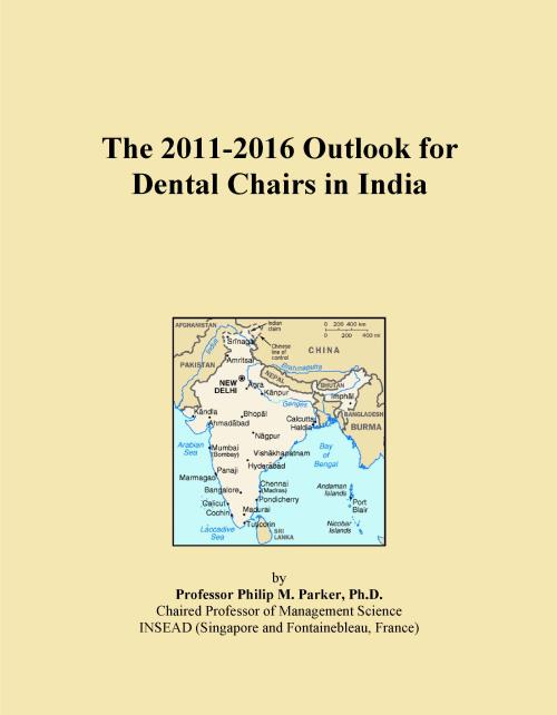 The 2011-2016 Outlook for Dental Chairs in India - Product Image