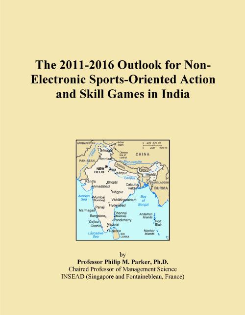 The 2011-2016 Outlook for Non-Electronic Sports-Oriented Action and Skill Games in India - Product Image