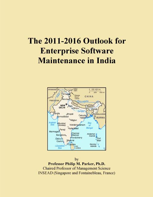 The 2011-2016 Outlook for Enterprise Software Maintenance in India - Product Image