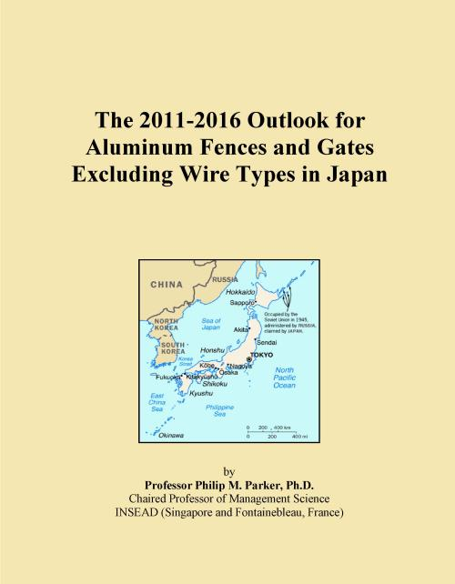 The 2011-2016 Outlook for Aluminum Fences and Gates Excluding Wire Types in Japan - Product Image