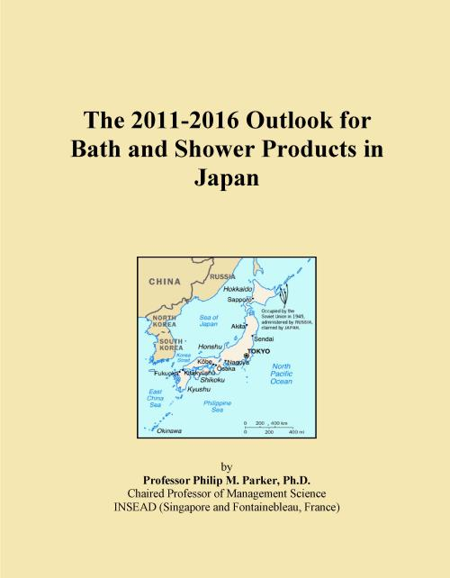 The 2011-2016 Outlook for Bath and Shower Products in Japan - Product Image