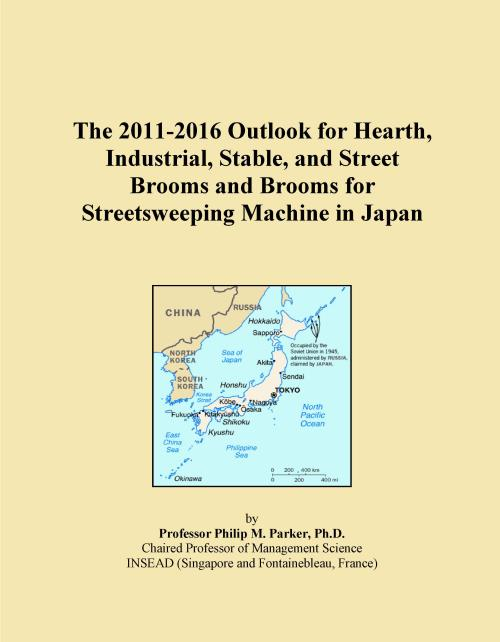 The 2011-2016 Outlook for Hearth, Industrial, Stable, and Street Brooms and Brooms for Streetsweeping Machine in Japan - Product Image