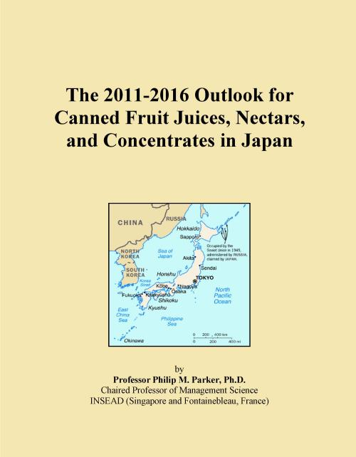 The 2011-2016 Outlook for Canned Fruit Juices, Nectars, and Concentrates in Japan - Product Image