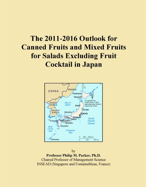 The 2011-2016 Outlook for Canned Fruits and Mixed Fruits for Salads Excluding Fruit Cocktail in Japan - Product Image