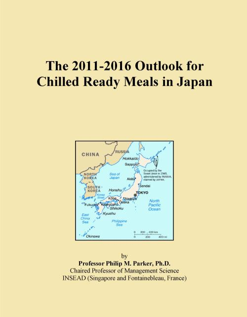 The 2011-2016 Outlook for Chilled Ready Meals in Japan - Product Image