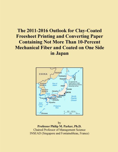 The 2011-2016 Outlook for Clay-Coated Freesheet Printing and Converting Paper Containing Not More Than 10-Percent Mechanical Fiber and Coated on One Side in Japan - Product Image