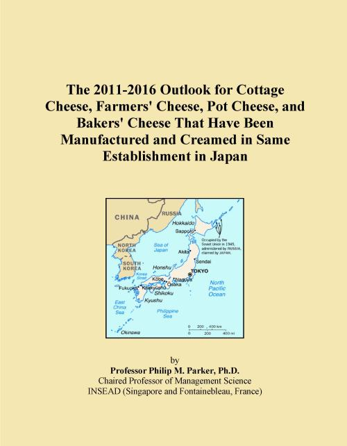 The 2011-2016 Outlook for Cottage Cheese, Farmers' Cheese, Pot Cheese, and Bakers' Cheese That Have Been Manufactured and Creamed in Same Establishment in Japan - Product Image