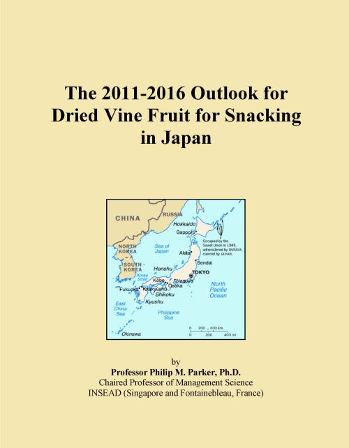 The 2011-2016 Outlook for Dried Vine Fruit for Snacking in Japan - Product Image