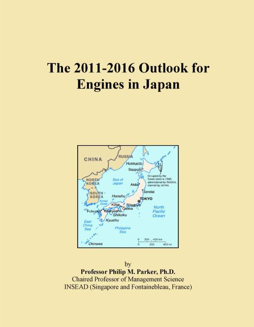 The 2011-2016 Outlook for Engines in Japan - Product Image