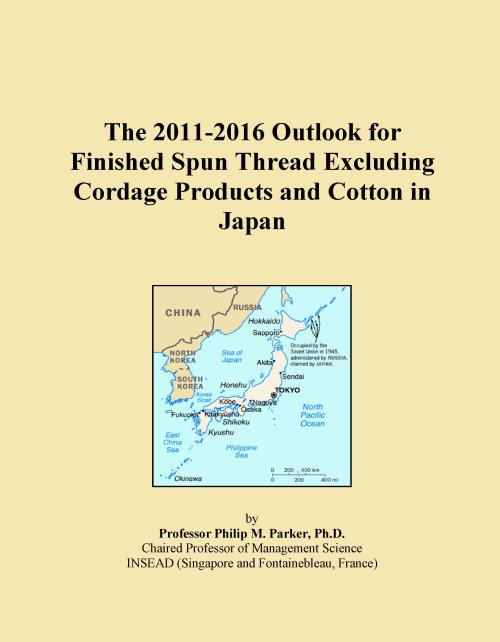 The 2011-2016 Outlook for Finished Spun Thread Excluding Cordage Products and Cotton in Japan - Product Image