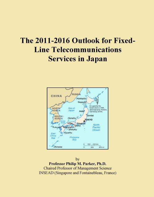 The 2011-2016 Outlook for Fixed-Line Telecommunications Services in Japan - Product Image