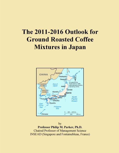 The 2011-2016 Outlook for Ground Roasted Coffee Mixtures in Japan - Product Image