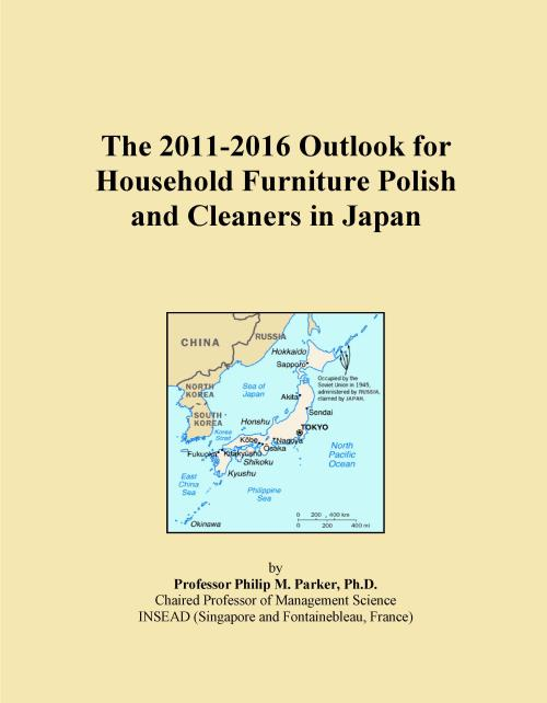 The 2011-2016 Outlook for Household Furniture Polish and Cleaners in Japan - Product Image