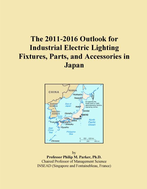 The 2011-2016 Outlook for Industrial Electric Lighting Fixtures, Parts, and Accessories in Japan - Product Image