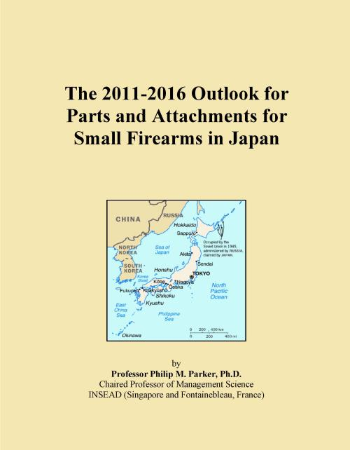 The 2011-2016 Outlook for Parts and Attachments for Small Firearms in Japan - Product Image