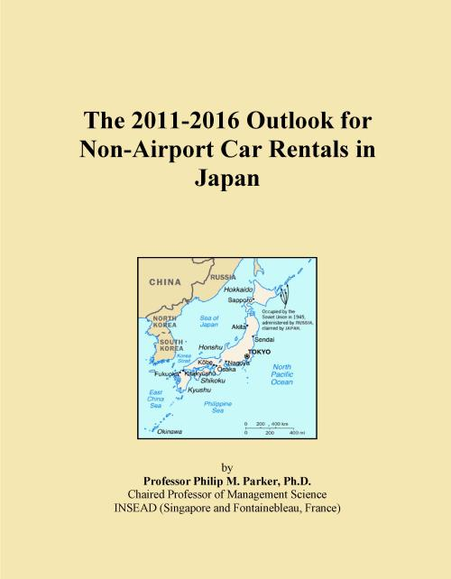 The 2011-2016 Outlook for Non-Airport Car Rentals in Japan - Product Image