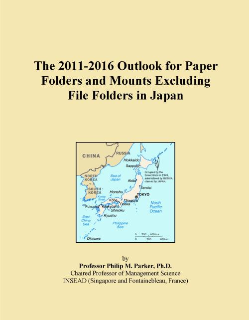 The 2011-2016 Outlook for Paper Folders and Mounts Excluding File Folders in Japan - Product Image