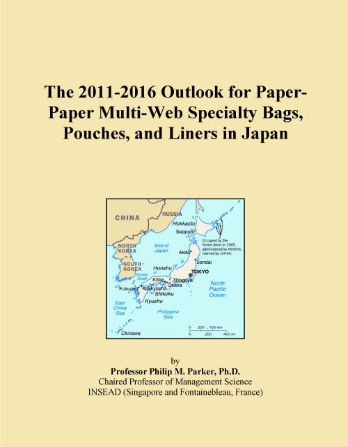 The 2011-2016 Outlook for Paper-Paper Multi-Web Specialty Bags, Pouches, and Liners in Japan - Product Image