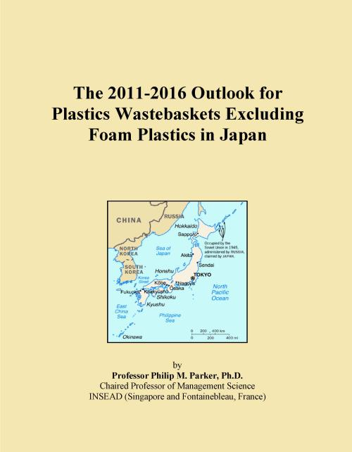 The 2011-2016 Outlook for Plastics Wastebaskets Excluding Foam Plastics in Japan - Product Image