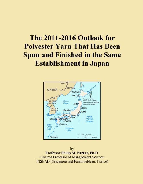 The 2011-2016 Outlook for Polyester Yarn That Has Been Spun and Finished in the Same Establishment in Japan - Product Image