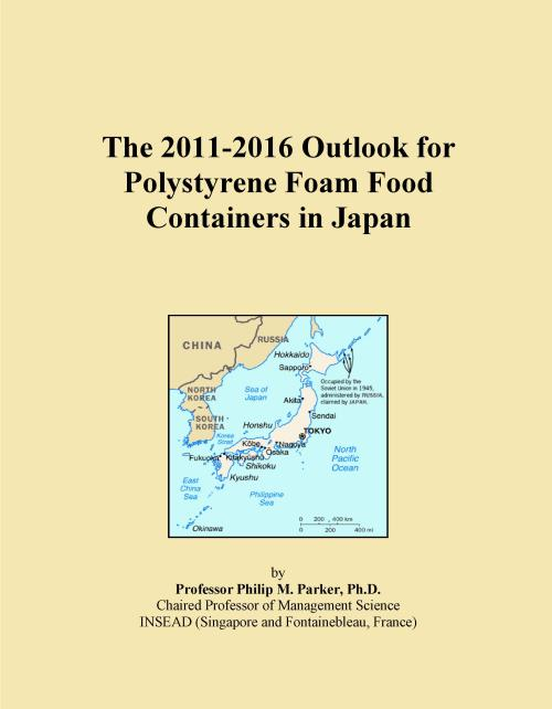 The 2011-2016 Outlook for Polystyrene Foam Food Containers in Japan - Product Image