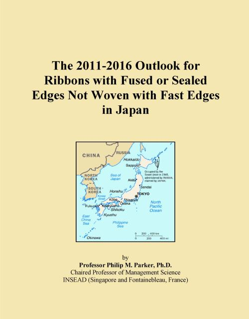The 2011-2016 Outlook for Ribbons with Fused or Sealed Edges Not Woven with Fast Edges in Japan - Product Image