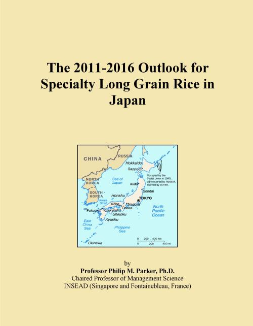 The 2011-2016 Outlook for Specialty Long Grain Rice in Japan - Product Image