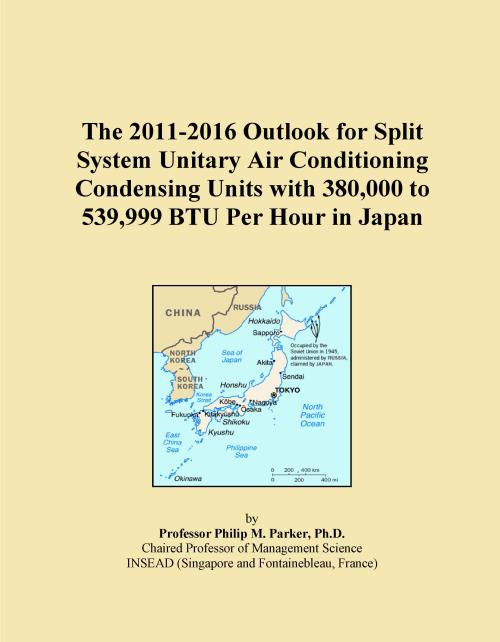 The 2011-2016 Outlook for Split System Unitary Air Conditioning Condensing Units with 380,000 to 539,999 BTU Per Hour in Japan - Product Image