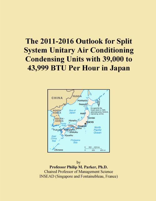 The 2011-2016 Outlook for Split System Unitary Air Conditioning Condensing Units with 39,000 to 43,999 BTU Per Hour in Japan - Product Image