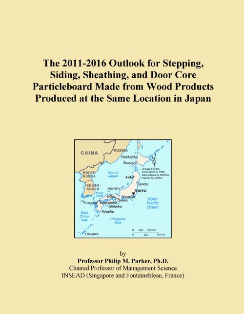The 2011-2016 Outlook for Stepping, Siding, Sheathing, and Door Core Particleboard Made from Wood Products Produced at the Same Location in Japan - Product Image
