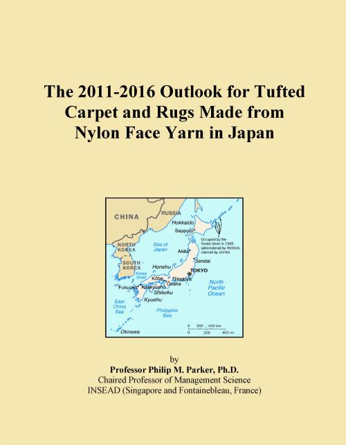 The 2011-2016 Outlook for Tufted Carpet and Rugs Made from Nylon Face Yarn in Japan - Product Image