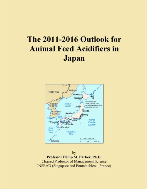 The 2011-2016 Outlook for Animal Feed Acidifiers in Japan - Product Image