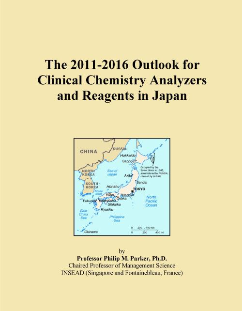 The 2011-2016 Outlook for Clinical Chemistry Analyzers and Reagents in Japan - Product Image