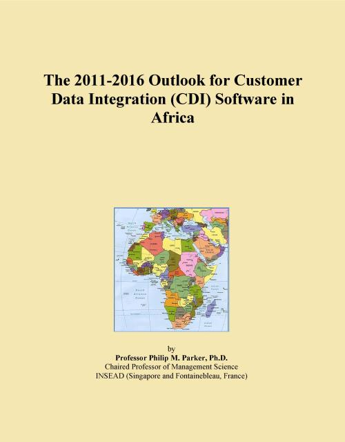 The 2011-2016 Outlook for Customer Data Integration (CDI) Software in Africa - Product Image