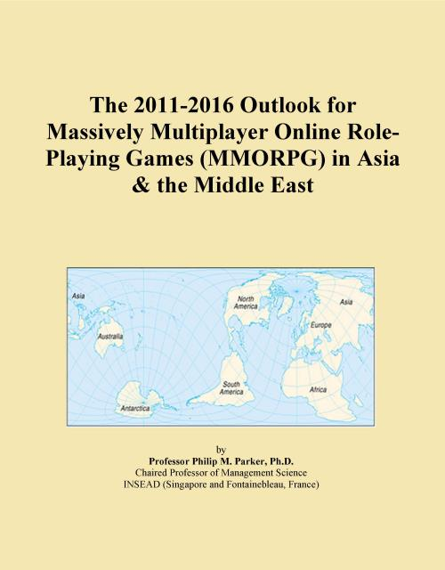 The 2011-2016 Outlook for Massively Multiplayer Online Role-Playing Games (MMORPG) in Asia & the Middle East - Product Image